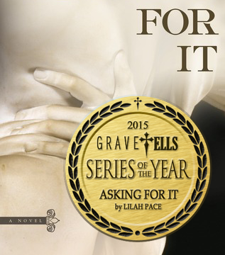 Begging For It (2015 Series of the Year) by Lilah Pace