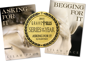 Begging For It by Lilah Pace - 2015 Series of the Year