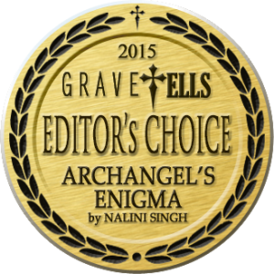 GraveTells 2015 Editor's Choice Award - Archangel's Enigma by Nalini Singh