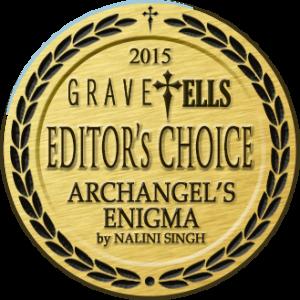 GraveTells 2015 Editor's Choice Award - Archangel's Enigma by Nalini Singh