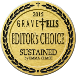 GraveTells 2015 Editor's Choice Award - Sustained by Emma Chase