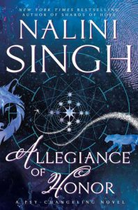 Allegiance of Honor (Psy-Changeling #15) by Nalini Singh