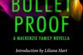 Bullet Proof (MacKenzie World #2 / B-Squad #0.5) by Avery Flynn