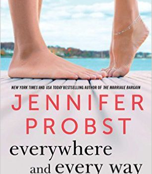 Everywhere and Every Way (Billionaire Builders #1) by Jennifer Probst