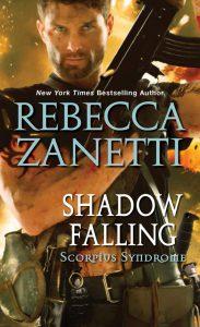 Shadow Falling (Scorpius Syndrome #2) by Rebecca Zanetti