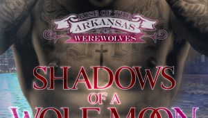 Shadows of a Wolf Moon (Rise of the Arkansas Werewolves #5) by Jodi Vaughn