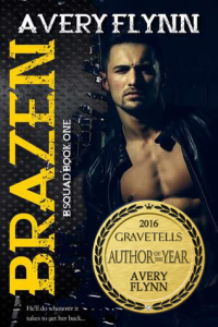 Brazen by Avery Flynn - 2016 GraveTells Author of the Year