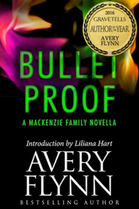 Bullet Proof by Avery Flynn - 2016 GraveTells Author of the Year