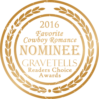 2016 GraveTells Readers Choice nominee for Favorite Cowboy Romance
