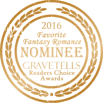 2016 GraveTells Readers Choice nominee for Favorite Fantasy Romance