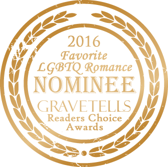 2016 GraveTells Readers Choice nominee for Favorite LGBTQ Romance