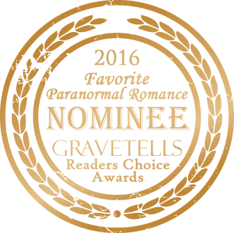 2016 GraveTells Readers Choice nominee for Favorite Paranormal Romance