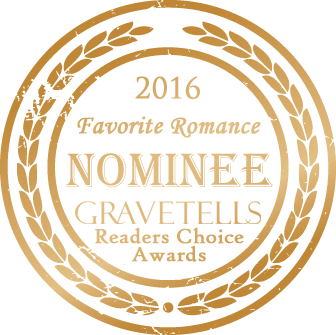 2016 GraveTells Readers Choice Nominee for Favorite Romance