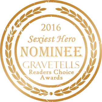 2016 GraveTells Readers Choice nominee for Sexiest Hero