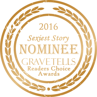 2016 GraveTells Readers Choice nominee for Sexiest Story