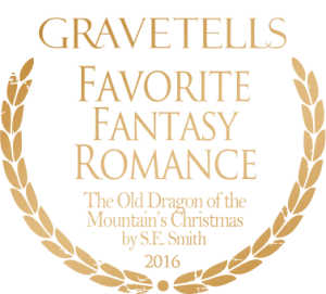 2016 GraveTells Readers Choice Awards: Favorite Fantasy Romance - The Old Dragon of the Mountain's Christmas by S.E. Smith