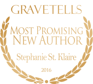 2016 GraveTells Readers Choice Awards: Most Promising New Author - Stephanie St. Klaire