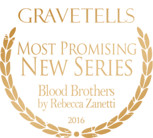 2016 GraveTells Readers Choice Awards: Most Promising New Series - Blood Brothers by Rebecca Zanetti