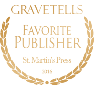 2016 GraveTells Readers Choice Awards: Favorite Publisher - St. Martin's Press