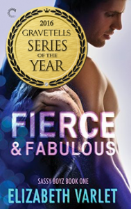 Fierce & Fabulous (Sassy Boyz #1) by Elizabeth Varlet - 2016 GraveTells Series of the Year