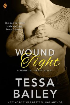 Wound Tight (Made in Jersey #4) by Tessa Bailey