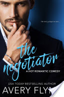 The Negotiator by Avery Flynn #BookReview #excerpt