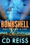 Find out why Bombshell by CD Reiss is an A-List romance! #excerpt