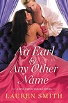 An Earl by Any Other Name (Sins and Scandals #1) by Lauren Smith #BookReview #RegencyRomance