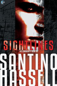 Sightlines is here! Check out the third story in Santino Hassell's gay paranormal dystopian romantic suspense series, The Community #giveaway